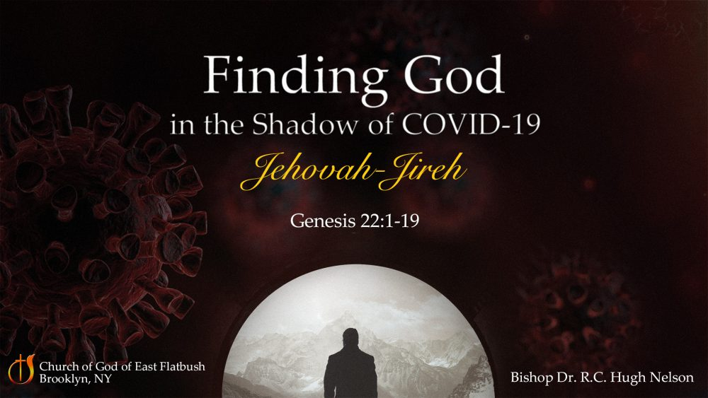 Finding God in the Shadow of Covid-19 - Jehovah-Jireh Image