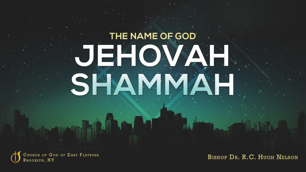 The Name of God: Jehovah Shammah Image